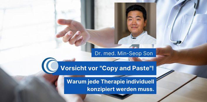 """Vorsicht vor """"Copy and Paste""""! Warum jede Therapie individuell konzipiert werden muss"""